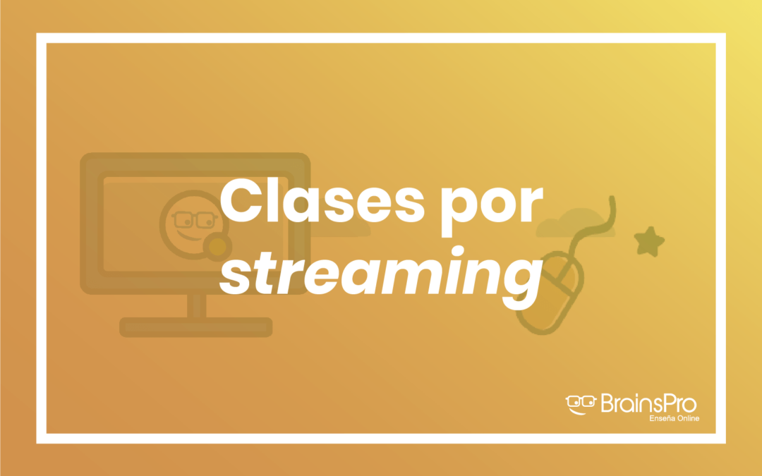 Clases por streaming