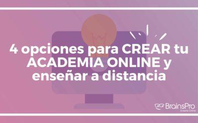 4 opciones para crear una academia online y enseñar a distancia