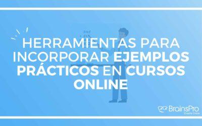 Herramientas para incorporar ejemplos prácticos en cursos online