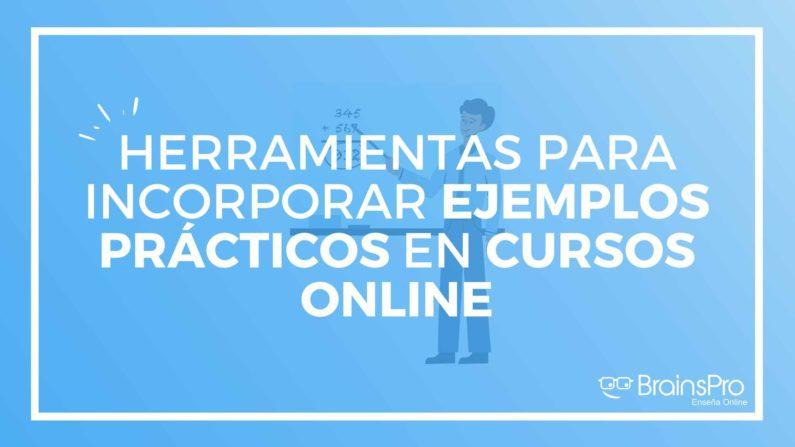 Cómo crear ejemplos prácticos en cursos online
