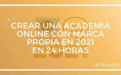 24 horas para montar una academia online con marca propia en 2021